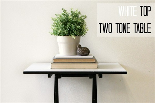 DIY White Top Two Tone Table