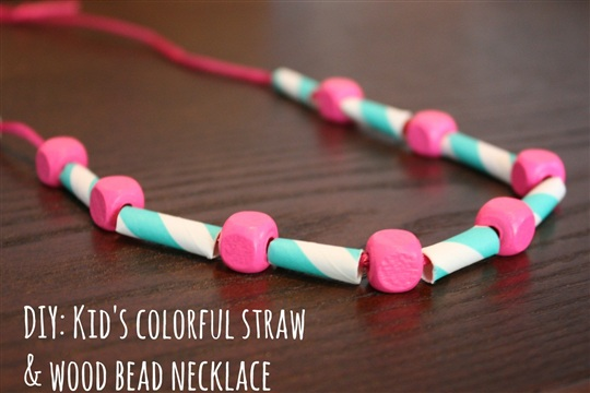 DIY Kid's Colorful Straw + Wood Bead Necklace